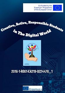Creative, Active, Responsible Students in the Digital World 1