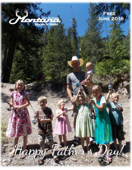 Montana Woods N Water June 2016 Print Edition