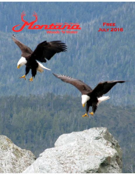 Montana Woods N Water July 2016 Print Edition