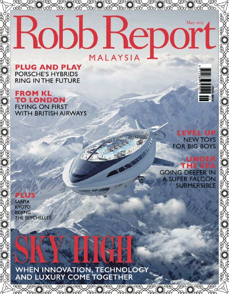 Robb Report Malaysia May 2015