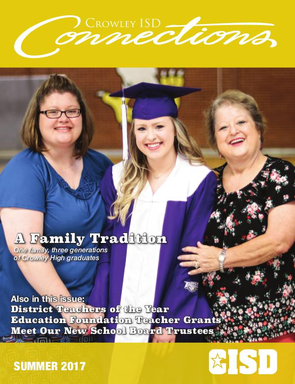 Crowley ISD Connections Magazine Summer 2017