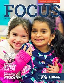 Frisco ISD Focus Magazine