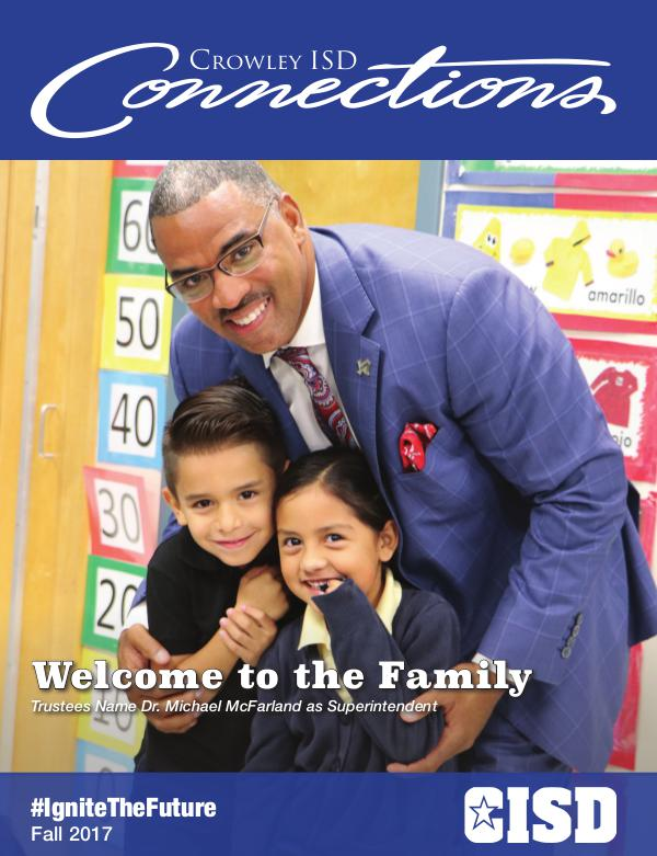 Crowley ISD Connections Magazine Fall 2017