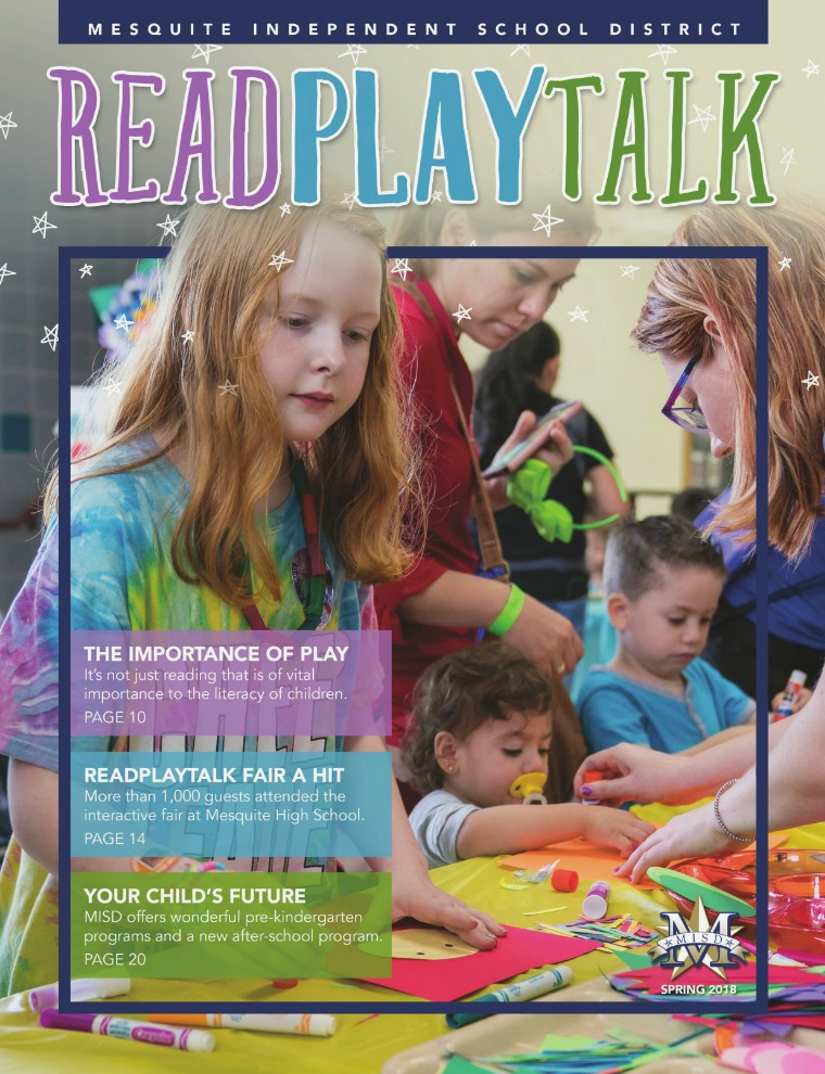 Mesquite ISD Read Play Talk Magazine Spring 2018