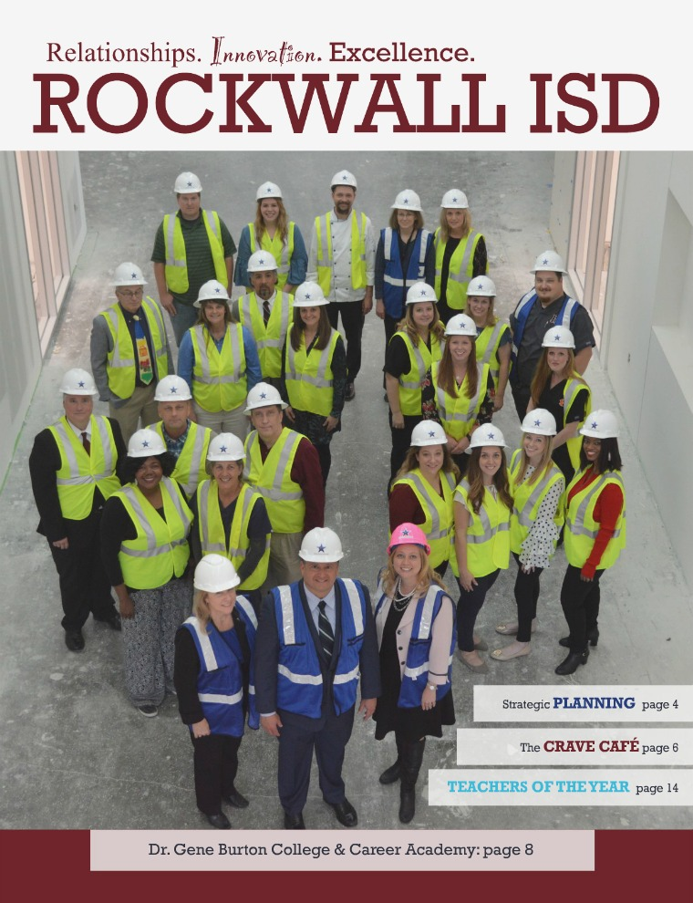Rockwall ISD Relationships. Innovation. Excellence. Magazine May 2018