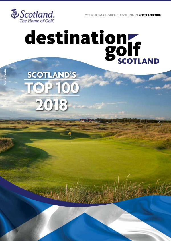 Destination Golf Scotland 2018 *