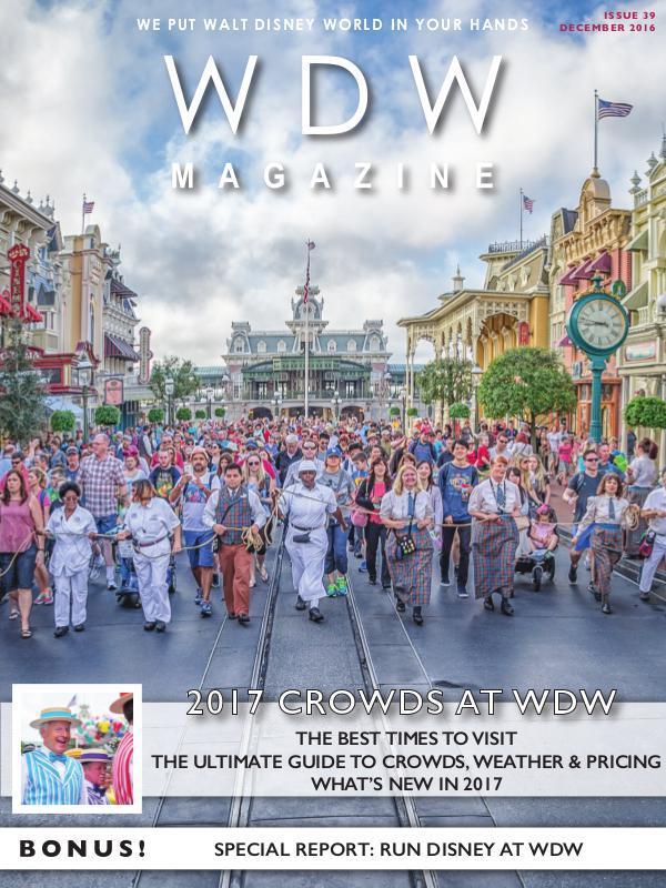 WDW Magazine December 2016 - 2017 Crowds at WDW