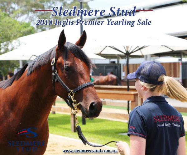 Sledmere Stud - 2018 Inglis Premier Yearling Sale draft 2018 Sledmere Stud Inglis Premier Booklet