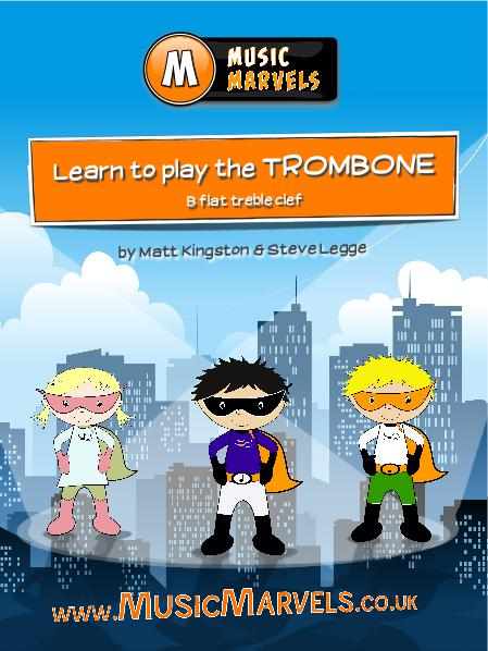 Music Marvels - Learn to Play Trombone Bb Treble Clef