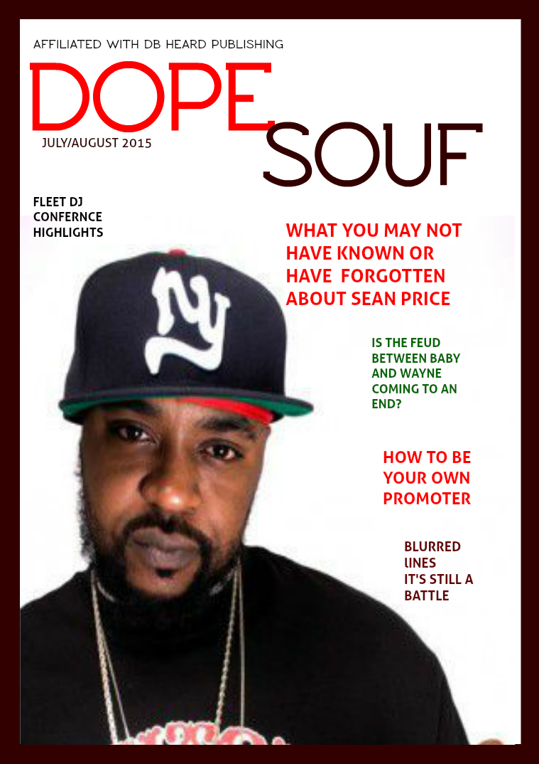 Dope Souf Magazine July/August