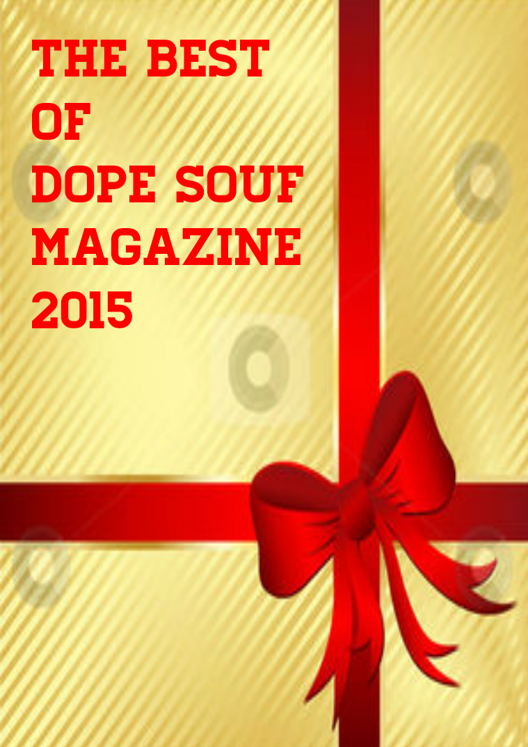 Dope Souf Magazine The Best of Dope Souf 2015