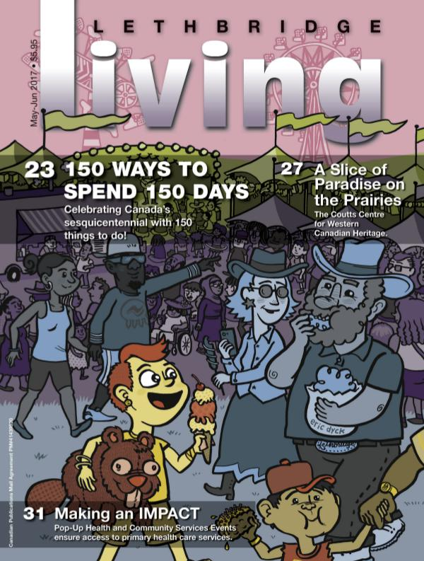 Lethbridge living May/June 2017