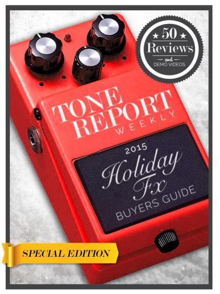 Tone Report Weekly 2015 Holiday FX Buyers Guide