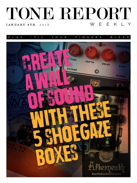 Tone Report Weekly Issue 109