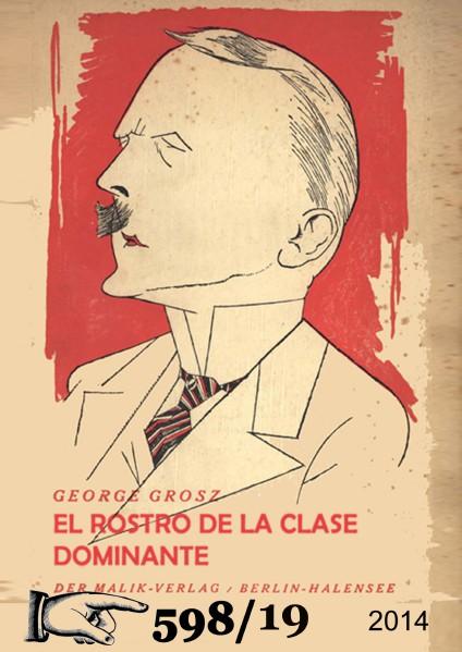 El rostro de la clase dominante