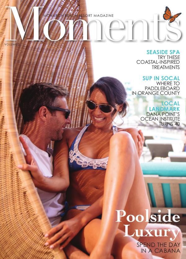 Monarch Beach Resort Moments Magazine Issue 2