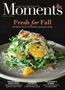Monarch Beach Resort Moments Magazine