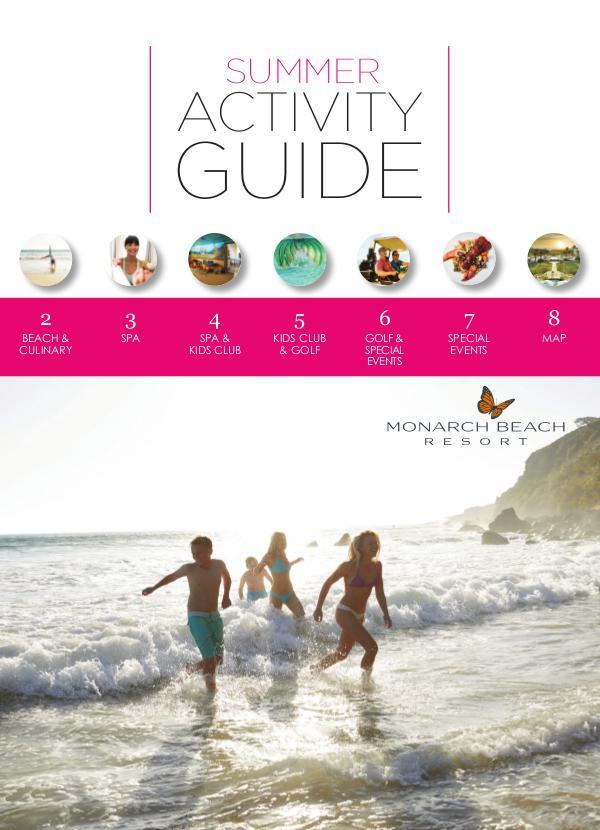 Monarch Beach Resort Activity Guide MBR_SUMMER2018_ACTIVITYGUIDE