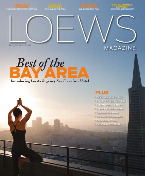 Loews Hotel Magazine Spring/Summer 2015