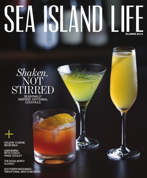 Sea Island Life Magazine Fall/Winter 2013