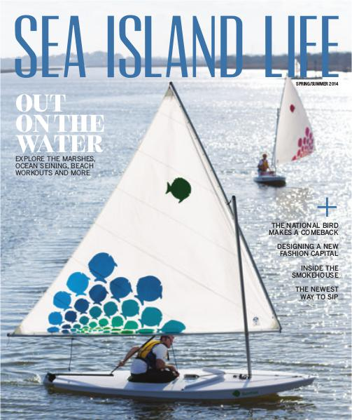 Sea Island Life Magazine Spring/Summer 2014
