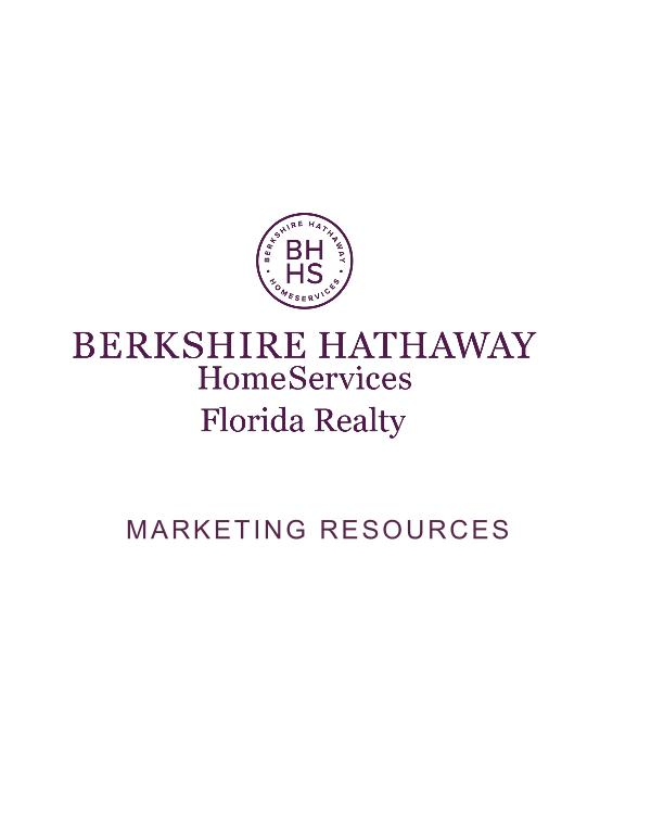 Berkshire Hathaway HomeServices Florida Realty - Marketing Resources