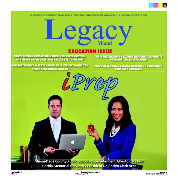 Legacy 2014 Miami: Education Issue