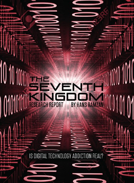 The Seventh Kingdom: Is Technology Addiction Real Jan. 2015
