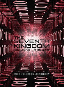 The Seventh Kingdom: Is Technology Addiction Real