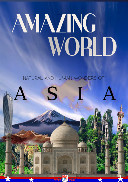 Human and Natural Wonders of  A S I A (Amazing World) Feb. 2015