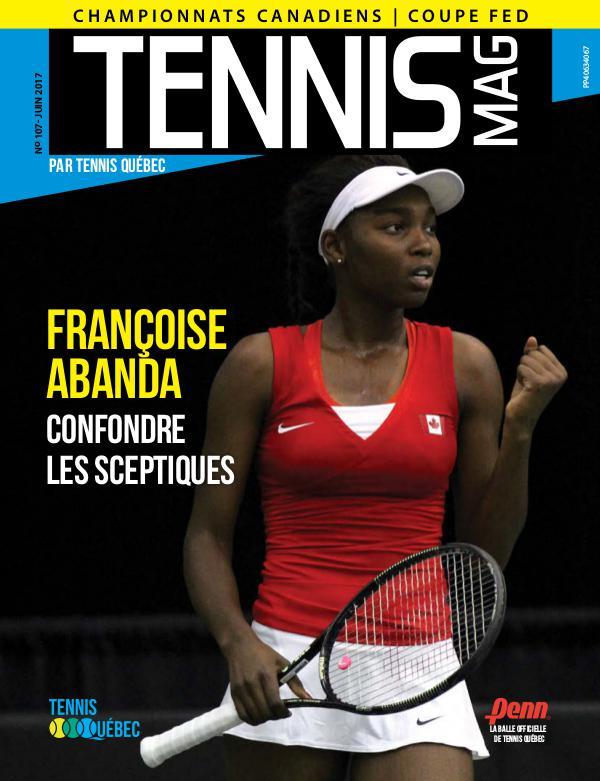 Tennis-mag #107 - Juin 2017 Tennis_Mag #107-Numerique