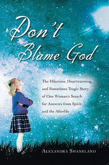 Don't Blame God by Alexandra Shankland