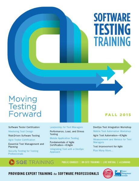SQE Training - Software Testing Training Fall 2015 Brochure 2015 - Fall Issue