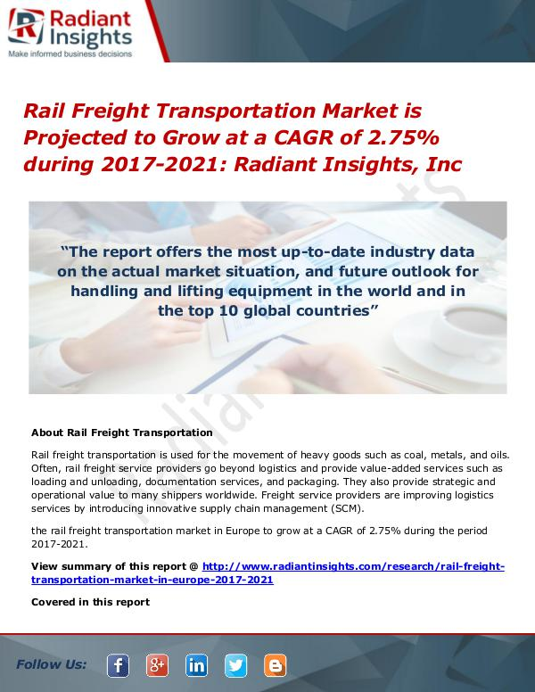 Rail Freight Transportation Market is Projected to Grow Rail Freight Transportation Market 2017-2021
