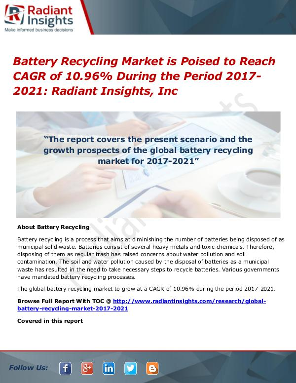 Battery Recycling Market is Poised to Reach CAGR of 10.96% Battery Recycling Market 2017-2021
