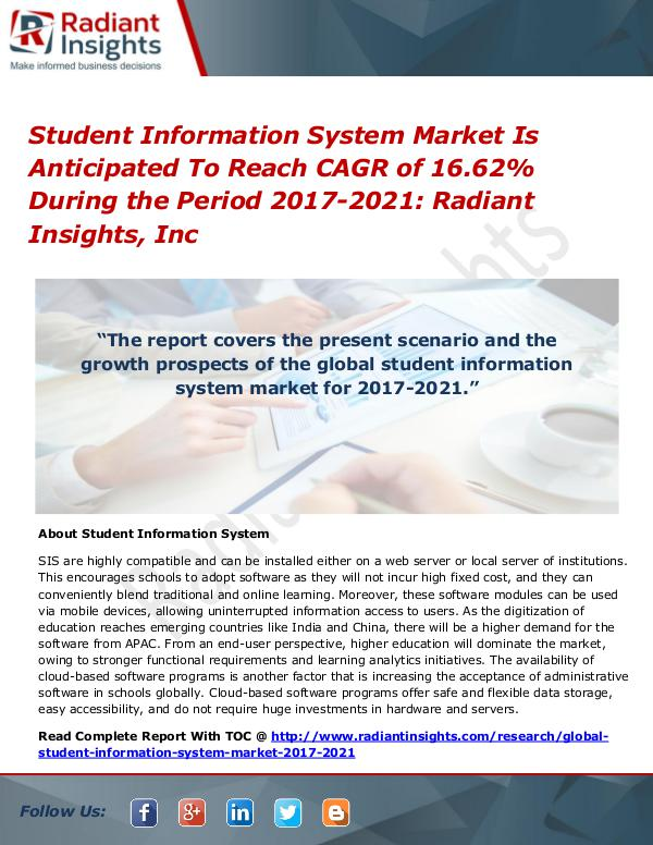 Student Information System Market is Anticipated to Reach Student Information System Market 2017-2021