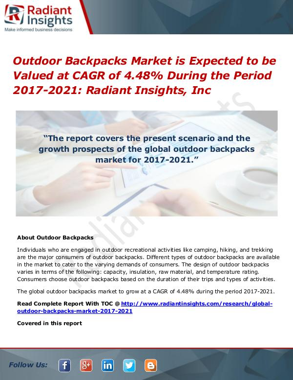 Outdoor Backpacks Market is Expected to Be Valued at CAGR of 4.48% Outdoor Backpacks Market  2017-2021