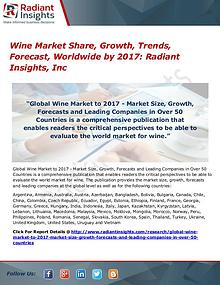 Wine Market Share, Growth, Trends, Forecast, Worldwide by 2017