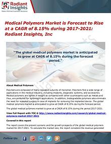 Medical Polymers Market is Forecast to Rise at a CAGR of 8.15%