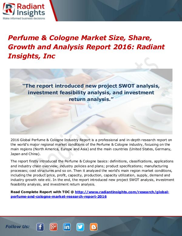 Perfume & Cologne Market Size, Share, Growth and Analysis Report 2016 Perfume & Cologne Market 2016
