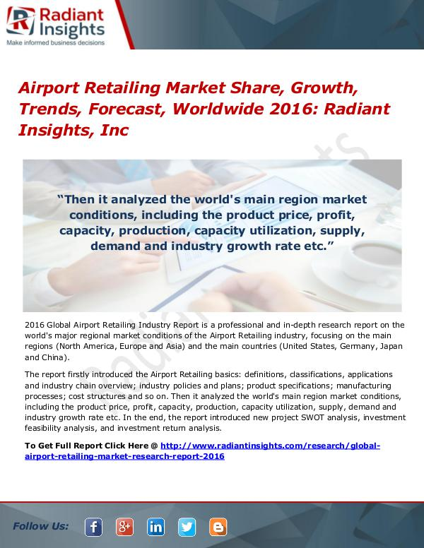Airport Retailing Market Share, Growth, Trends, Forecast, Worldwide Airport Retailing Market 2016