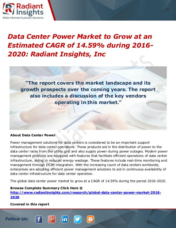 Data Center Power Market to Grow at an Estimated CAGR of 14.59% Data Center Power Market 2016-2020