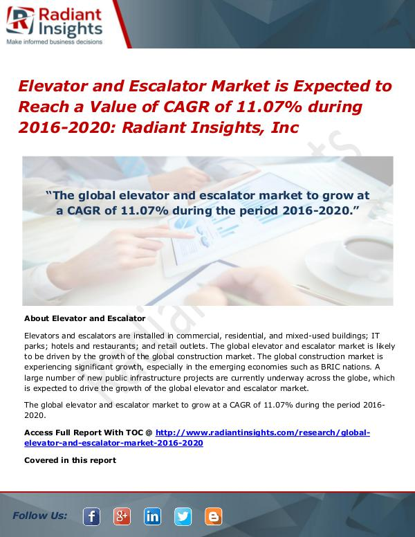 Elevator and Escalator Market is Expected to Reach a Value of CAGR Elevator and Escalator Market 2016-2020