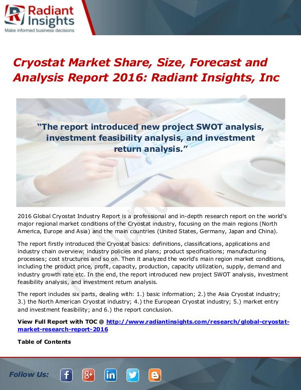 Cryostat Market Share, Size, Forecast and Analysis Report 2016 Cryostat Market 2016