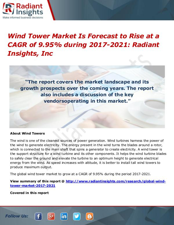 Wind Tower Market is Forecast to Rise at a CAGR of 9.95% During 2021 Wind Tower Market 2017-2021
