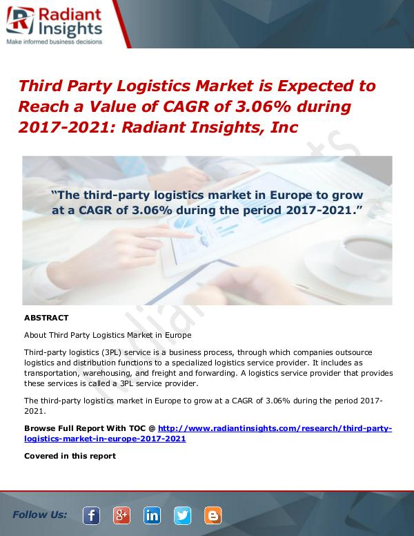Third Party Logistics Market is Expected to Reach a Value of CAGR Third Party Logistics Market 2017-2021