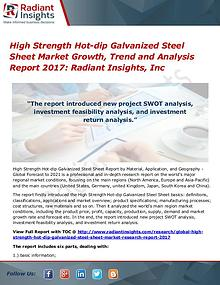 High Strength Hot-dip Galvanized Steel Sheet Market Growth Trend 2017