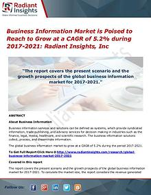 Business Information Market is Poised to Reach to Grow at a CAGR of 5