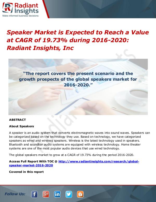 Speaker Market is Expected to Reach a Value at CAGR of 19.73% During Speaker Market 2016-2020