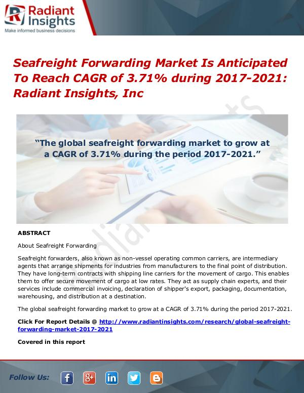 Seafreight Forwarding Market is Anticipated to Reach CAGR of 3.71% Du Seafreight Forwarding Market 2017 - 2020